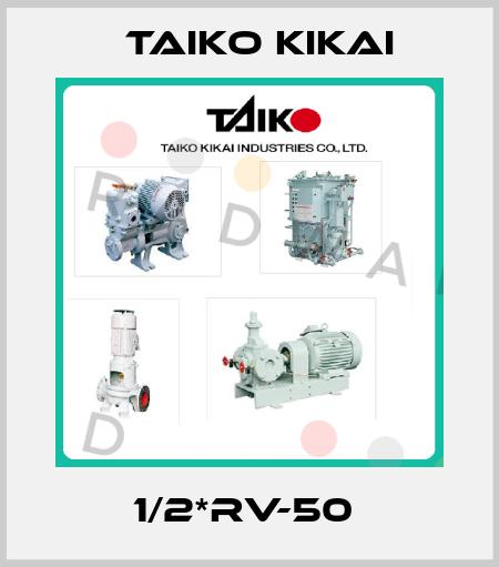 Taiko Kikai-1/2*RV-50  price
