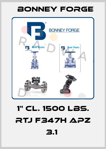 "Bonney Forge-1"" Cl. 1500 lbs. RTJ F347H APZ 3.1  price"