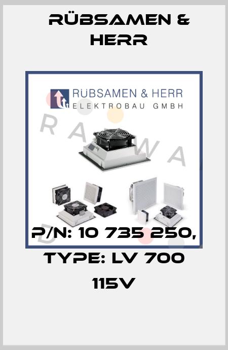 RÜBSAMEN & HERR-10 735 250 - LV 700 115V  price