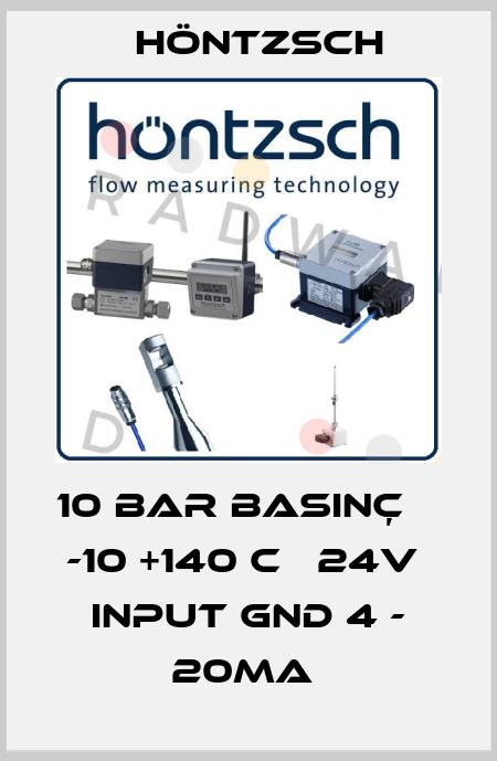 Höntzsch-10 BAR BASINÇ    -10 +140 C   24V  INPUT GND 4 - 20MA  price