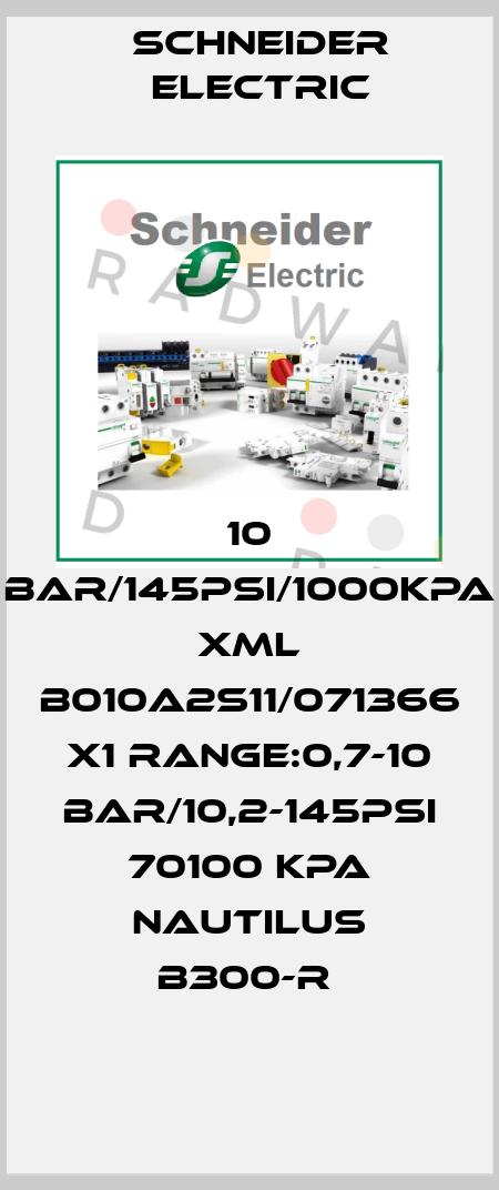 Schneider Electric-10 BAR/145PSI/1000KPA XML B010A2S11/071366 X1 RANGE:0,7-10 BAR/10,2-145PSI 70100 KPA NAUTILUS B300-R  price