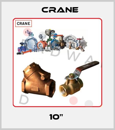 """Crane-10""""  price"""
