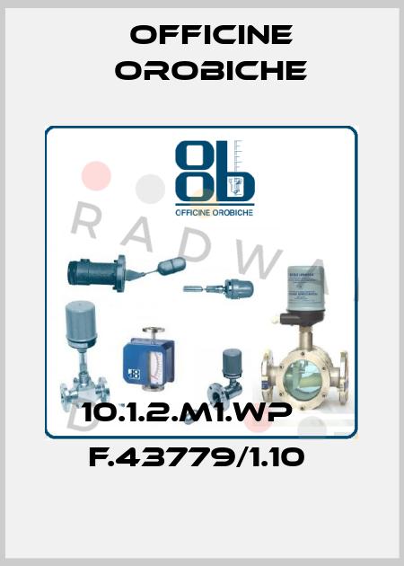 Officine Orobiche-10.1.2.M1.WP    F.43779/1.10  price