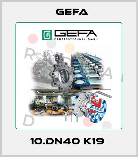 Gefa-10.DN40 K19  price
