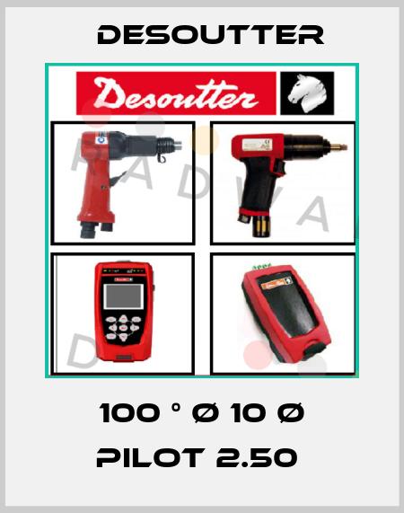 Desoutter-100 ° Ø 10 Ø PILOT 2.50  price