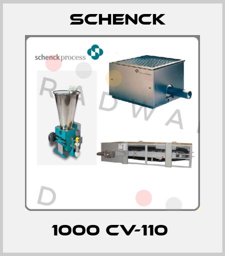 Schenck-1000 CV-110  price
