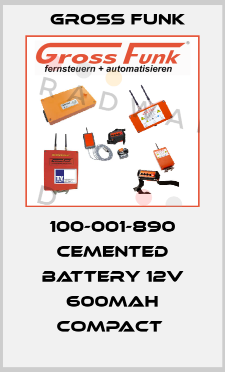 Gross Funk-100-001-890 CEMENTED BATTERY 12V 600MAH COMPACT  price