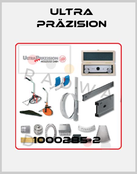 Ultra Präzision-1000285-2  price