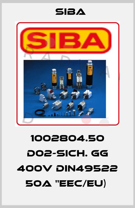 Siba-1002804.50 D02-SICH. GG 400V DIN49522 50A 'EEC/EU)  price