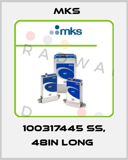Mks-100317445 SS, 48IN LONG  price