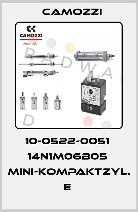 Camozzi-10-0522-0051  14N1M06B05  MINI-KOMPAKTZYL. E  price