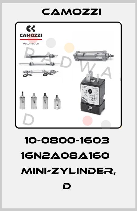 Camozzi-10-0800-1603  16N2A08A160   MINI-ZYLINDER, D  price