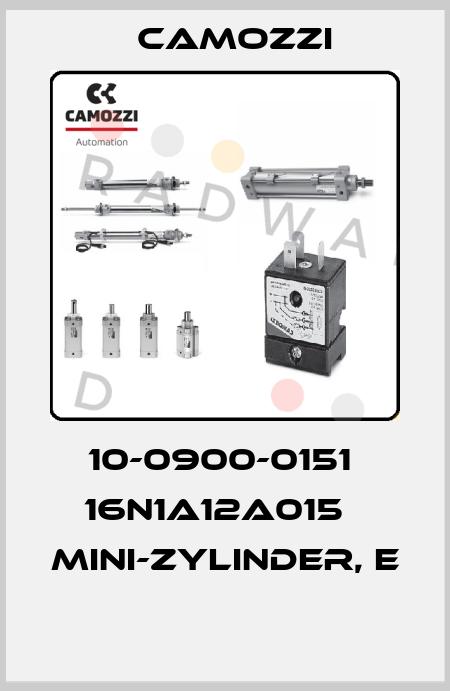 Camozzi-10-0900-0151  16N1A12A015   MINI-ZYLINDER, E  price