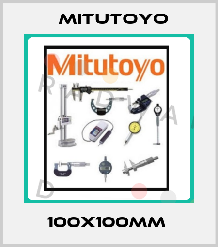 Mitutoyo-100X100MM  price