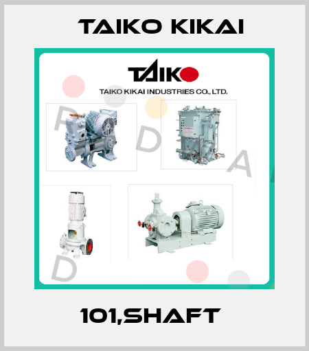 Taiko Kikai-101,SHAFT  price