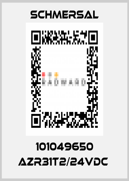 Schmersal-101049650 AZR31T2/24VDC  price