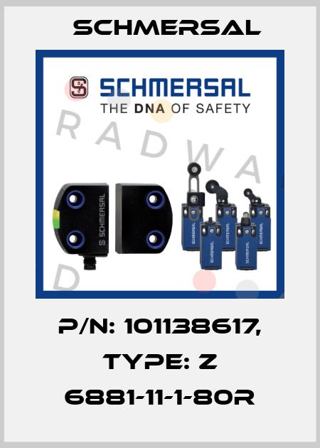 Schmersal-101138617 Z 6881-11-1-80R  price