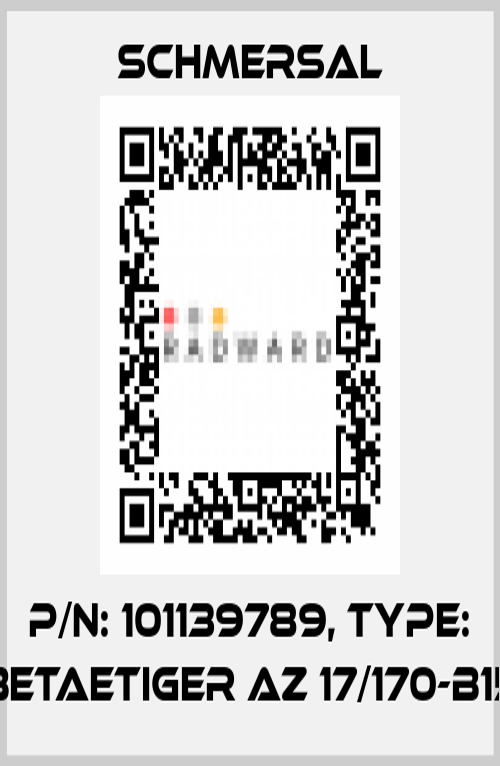 Schmersal-101139789 AZ 17/170-B15  price